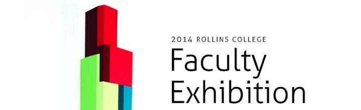 2014 Rollins Faculty Exhibition